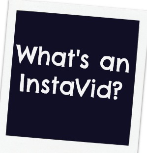 What's an InstaVid?