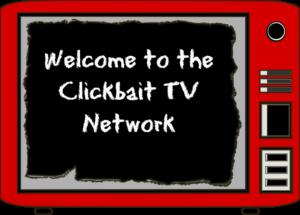 Clickbait TV