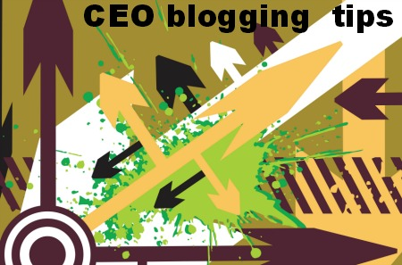 CEO blogging tips: from good to great
